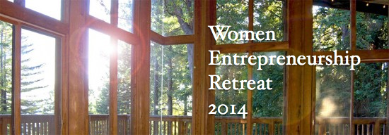Women Entrepreneurship Retreat 2014